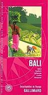 Bali: Ubud, Besakik, Singaraja, Lovina, Dénpasar par Gallimard