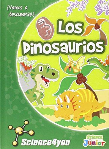 Los Dinosaurios. ¡Vamos A Descubrir!