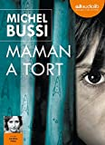 Maman a tort: Livre audio 2CD MP3