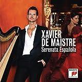 Serenata Espanola - Xavier De Maistre, Lucero Tena