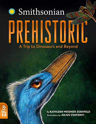 Prehistoric: A Trip to Dinosaurs and Beyond