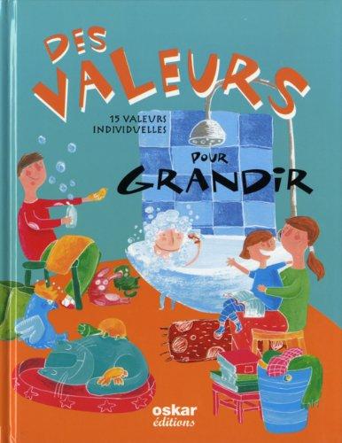 Des valeurs pour grandir : 15 valeurs individuelles par Esteve Pujol i Pons