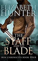 The Staff and the Blade: Irin Chronicles Book Four (English Edition)