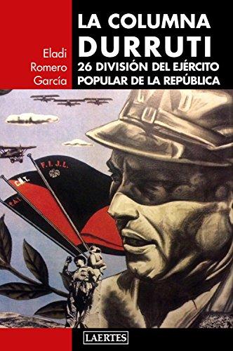 La Columna Durruti (Laertes) por Eladi Romero García