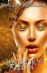 Hathor's Return (Eye of Ra Series Book 1)