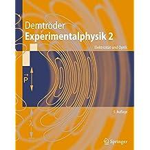 Experimentalphysik 2: Elektrizität und Optik (Springer-Lehrbuch)