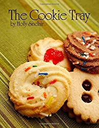The Cookie Tray by Holly Sinclair (2012-09-05)