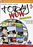 Today wow. Per la Scuola media. Con e-book. Con espansione online: 3