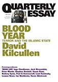 Front cover for the book Quarterly Essay 58 Blood Year: Terror and the Islamic State by David Kilcullen