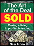 The Art of the Deal - Making a Living in Resellig Used Items (English Edition)