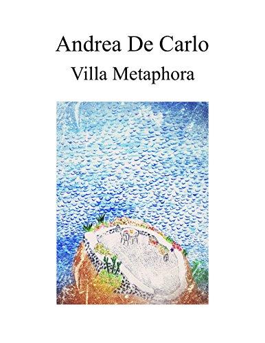 Villa Metaphora (Italian Edition)