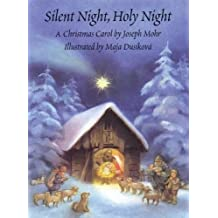 Silent Night, Holy Night: with Sound by Joseph Mohr (Illustrated, 31 Oct 2007) Hardcover