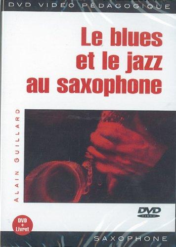 BLUES ET LE JAZZ AU SAXOPHONE (LE) REINO UNIDO DVD