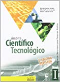 Ámbito Científico Tecnológico. Nivel I. ESPA 1