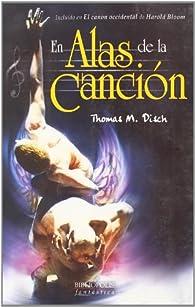 En Alas De La Cancion par  Thomas M. Disch