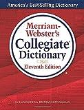 Merriam-Webster Collegiate Dictionary (Merriam-Webster's Collegiate Dictionary)