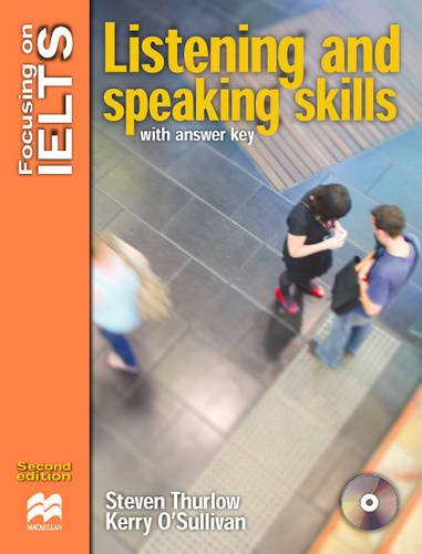 Focusing on IELTS. Listening and speaking skills with key. Con CD Audio. Per le Scuole superiori