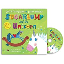 Sugarlump and the Unicorn: Book and CD Pack by Julia Donaldson (2015-03-26)