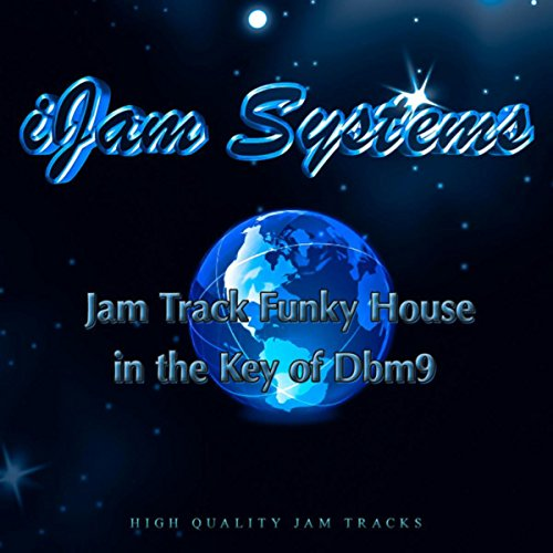 Jamtrack funky house dbm9 120bpm jamtracks version by for Best funky house tracks ever