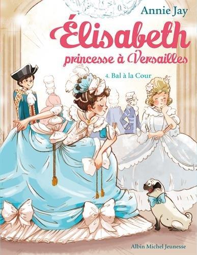 elisabeth-princesse-versailles-tome-4-bal-la-cour
