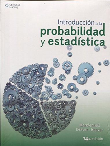 Introduccion a la Probabilidad y Estadistica por William Mendenhall
