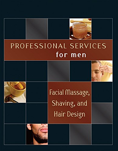 Facial Massage, Shaving, and Hair Design (Professional Services for Men) by Milady (1-Aug-2006) Paperback
