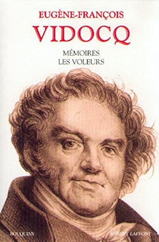 Mémoires : Les voleurs par Eugène-François Vidocq