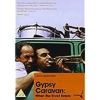 Gypsy Caravan: When The Road