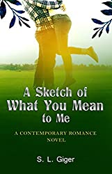 A Sketch of What You Mean To Me: A Contemporary Cancer Romance Novel (English Edition)