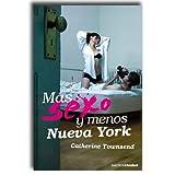 Best nuevas Novelas - MAS SEXO Y MENOS NUEVA YORK Review