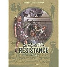 Les Enfants de la Résistance - tome 4 - L'Escalade