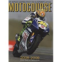 Motocourse 2008-2009: The Worlds Leading MotoGP and Superbike Annual