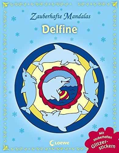 Zauberhafte Mandalas: Delfine (Delphin-malbuch)