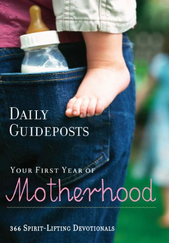 Daily Guideposts Your First Year Of Motherhood