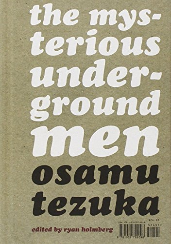 mysterious-underground-men-the-ten-cent-manga-by-osamu-tezuka-12-dec-2013-hardcover