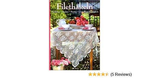 Filethäkeln Deckchen Decken Borten Grundkurs Filethäkeln Oz