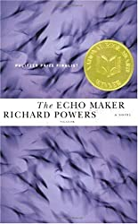 The Echo Maker Powers, Richard ( Author ) Aug-21-2007 Paperback