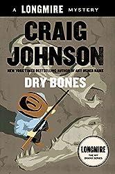 Dry Bones (Walt Longmire Mystery) by Professor of Mathematics Marywood University Scranton Pennsylvania Craig Johnson (2015-06-03)