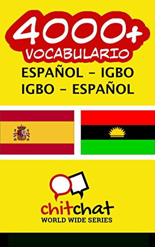 4000+ Español - Igbo Igbo - Español vocabulario por Jerry Greer