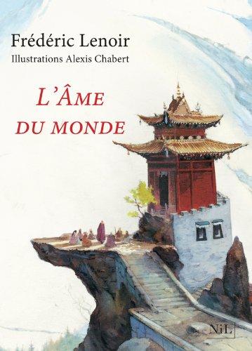 L'Âme Du Monde - Édition Illustrée