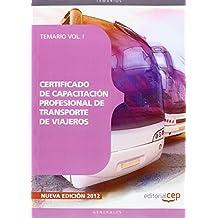 Certificado de Capacitación Profesional de Transporte de Viajeros. Temario Vol. I.: 1