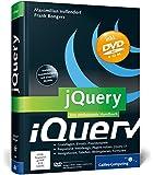jQuery: Das Praxisbuch (Galileo Computing)