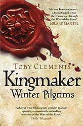 Kingmaker: Winter Pilgrims: (Book 1)