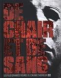 De chair et de sang - Les plus grandes figures du cinéma d'horreur de Arnaud Bordas (14 novembre 2013) Relié - 14/11/2013