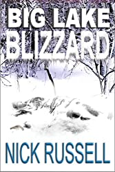 Big Lake Blizzard (English Edition)