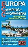 ECC - Europa Camping- + Caravaning-Führer 2019: Campingführer Deutschland / Europa