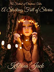 A Stocking Full of Stories: A Festival of Christmas Tales
