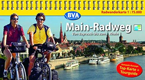 Kompakt-Spiralo BVA Main-Radweg Von Bayreuth bis zum Rhein Radwanderkarte 1:75.000