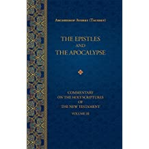 The Epistles and the Apocalypse (Commentary on the Holy Scriptures of the)