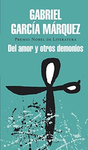 Del amor y otros demonios por Gabriel García Márquez